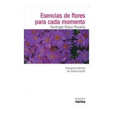 Esencias Florales para Cada Momento- Dr. Santiago Rojas