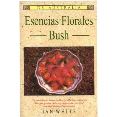 Esencias Florales Bush de Australia - Ian White