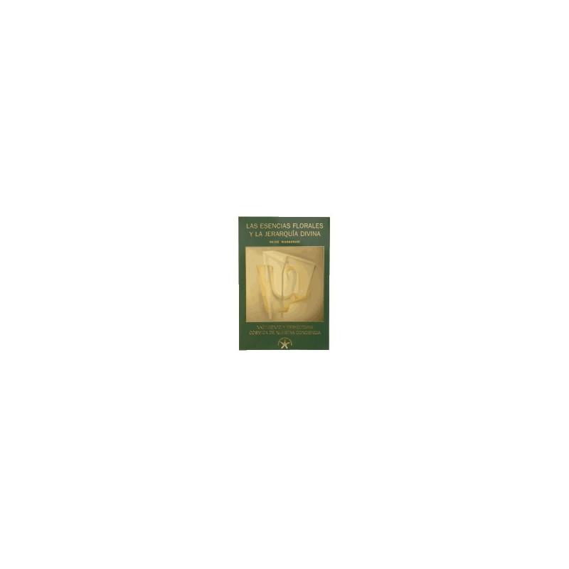 Esencias Florales y Jerarquía - Divina N. Margonari