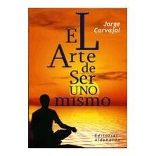 El Arte de Ser uno Mismo. Dr J. Carvajal