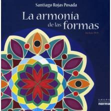 La Armonia de las Formas. Dr. Santiago Rojas